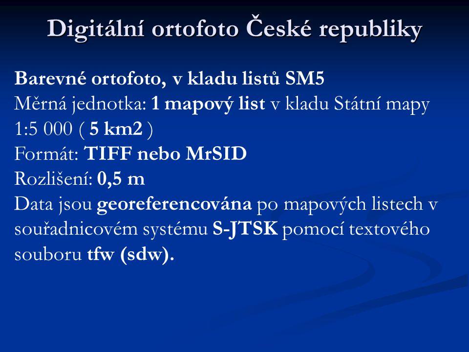 Digitální ortofoto České republiky Barevné ortofoto, v kladu listů SM5 Měrná jednotka: 1 mapový list v kladu Státní mapy 1:5 000 ( 5 km2 ) Formát: TIF