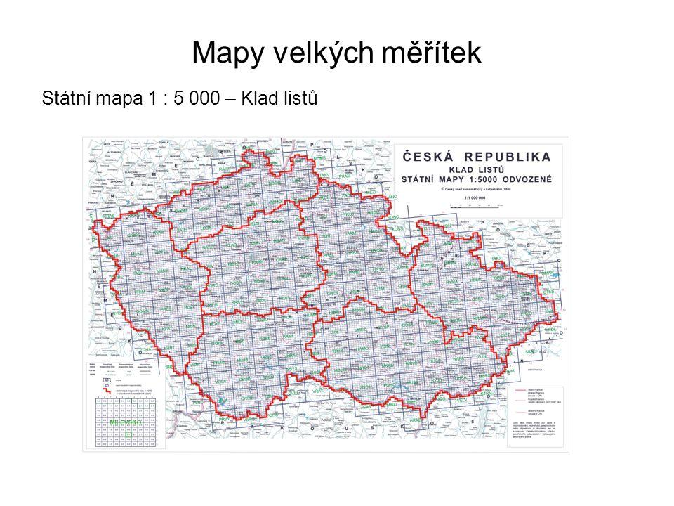 Mapy velkých měřítek Státní mapa 1 : 5 000 – Klad listů