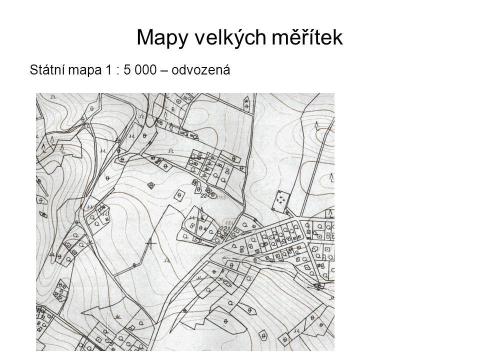 Mapy velkých měřítek Státní mapa 1 : 5 000 – odvozená