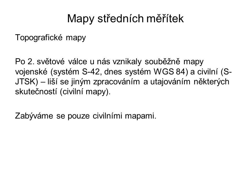 Mapy středních měřítek Topografické mapy Po 2.