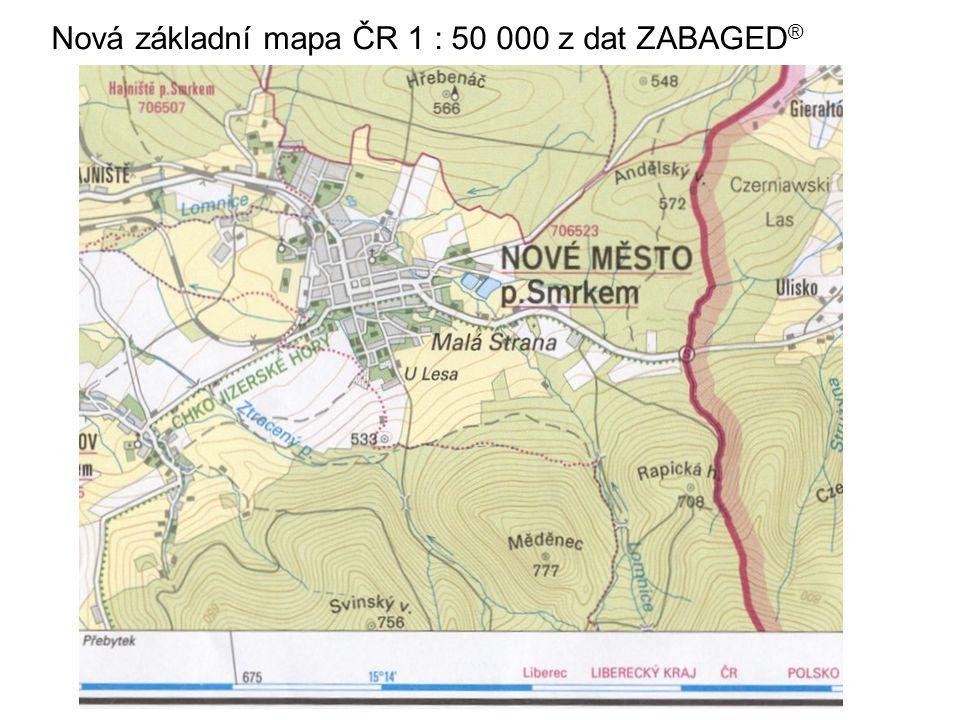 Nová základní mapa ČR 1 : 50 000 z dat ZABAGED ®