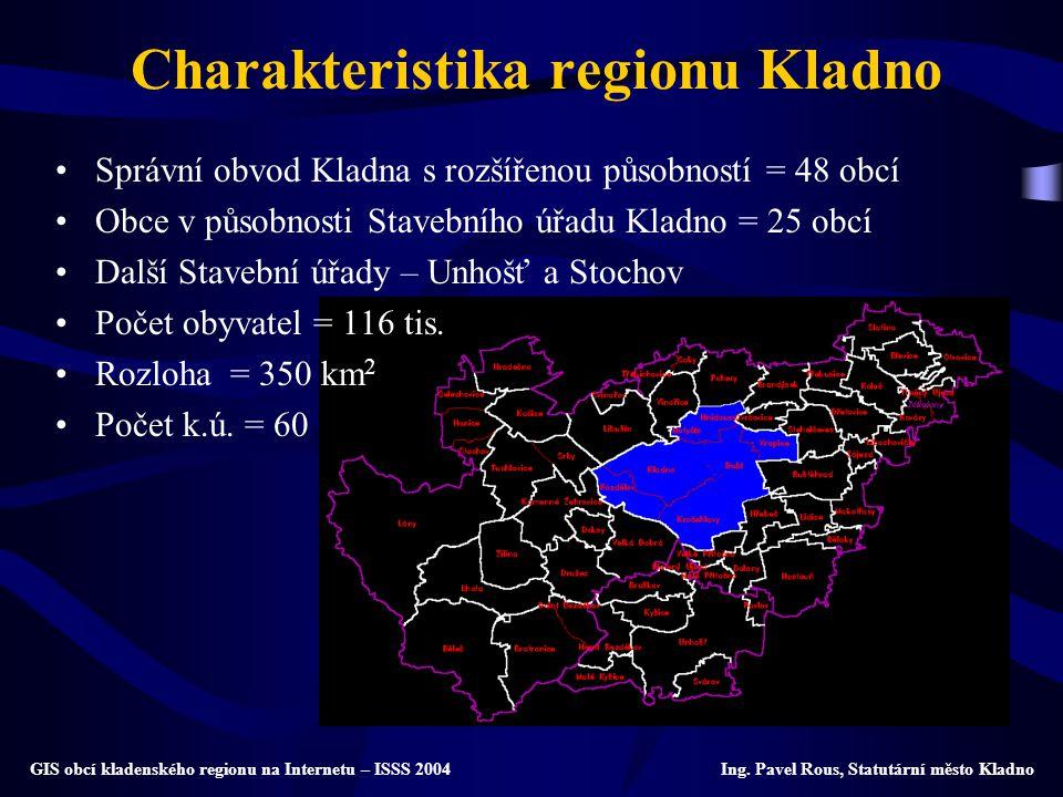 Charakteristika regionu Kladno Správní obvod Kladna s rozšířenou působností = 48 obcí Obce v působnosti Stavebního úřadu Kladno = 25 obcí Další Staveb