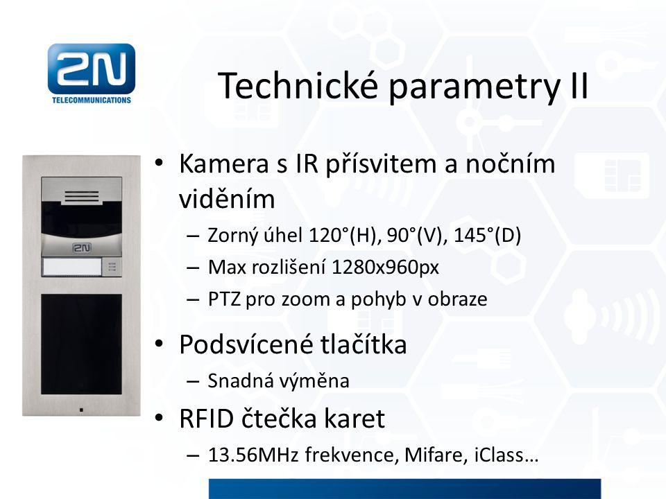 Technické parametry II Kamera s IR přísvitem a nočním viděním – Zorný úhel 120°(H), 90°(V), 145°(D) – Max rozlišení 1280x960px – PTZ pro zoom a pohyb