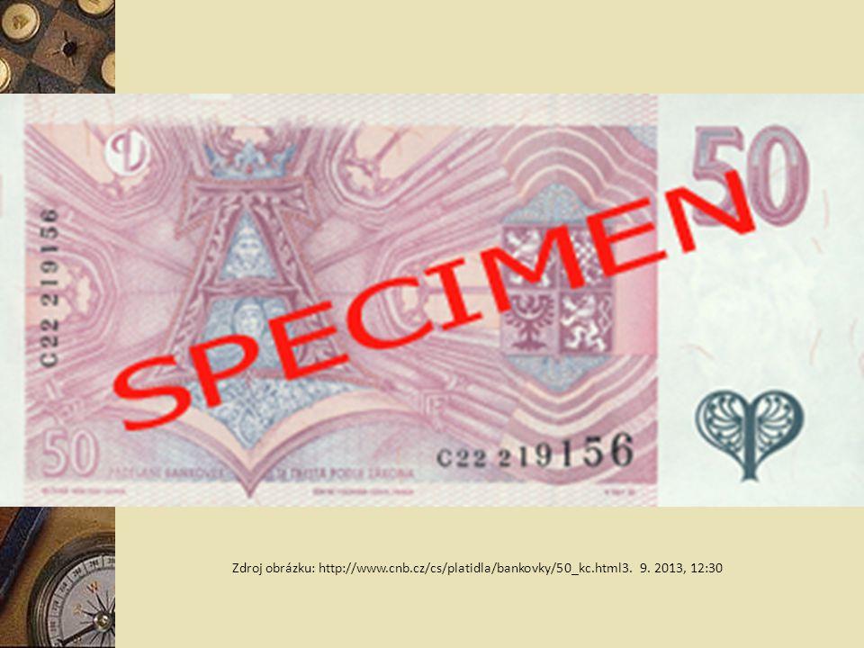 Zdroj obrázku: http://www.cnb.cz/cs/platidla/bankovky/50_kc.html3. 9. 2013, 12:30