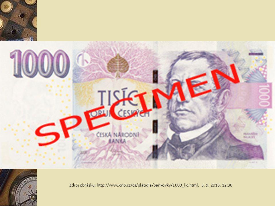 Zdroj obrázku: http://www.cnb.cz/cs/platidla/bankovky/1000_kc.html, 3. 9. 2013, 12:30