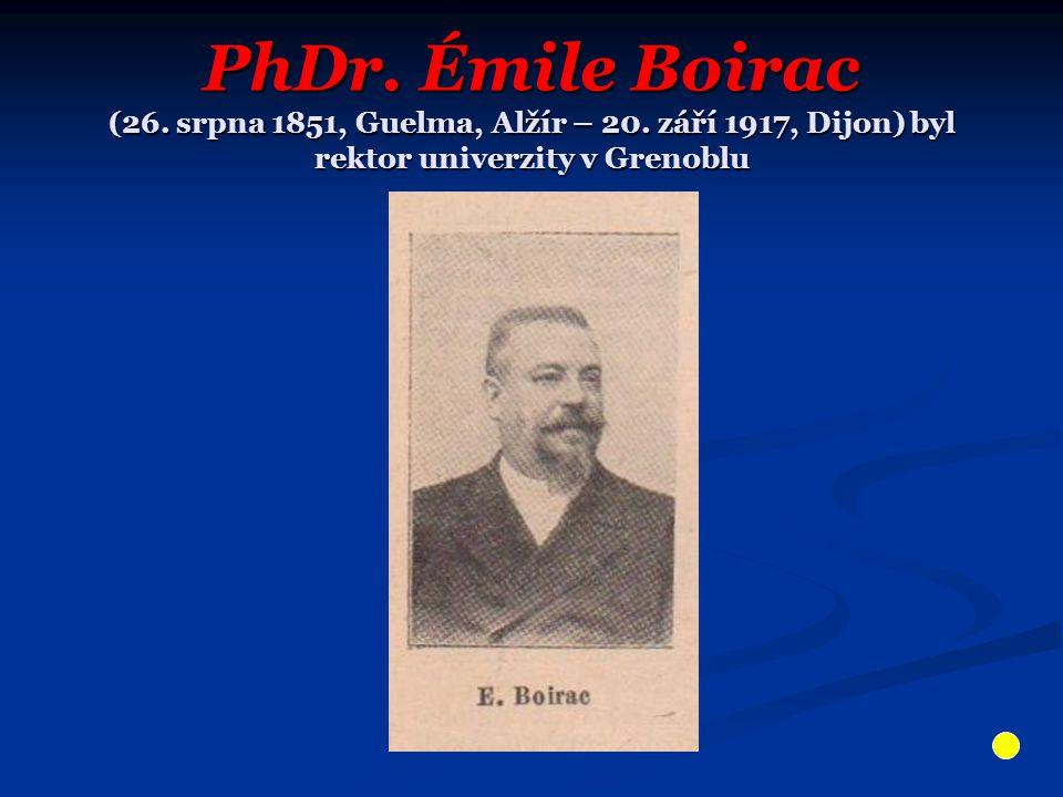 PhDr. Émile Boirac (26. srpna 1851, Guelma, Alžír – 20.