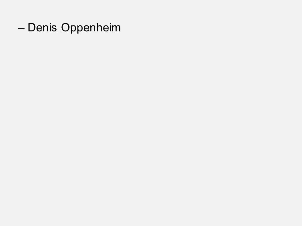 –Denis Oppenheim
