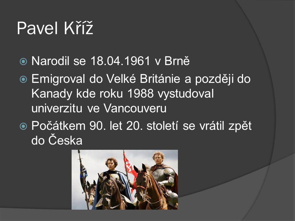  Brněnský rodák Pavel Kříž byl již od útlého věku přitahován herectvím.
