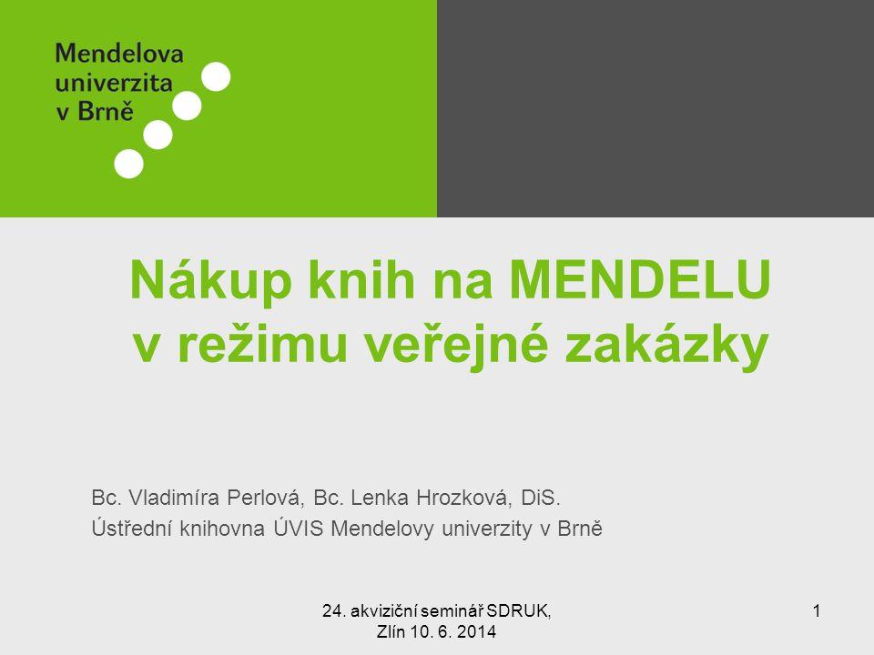 Nákup knih na MENDELU v režimu veřejné zakázky Bc.