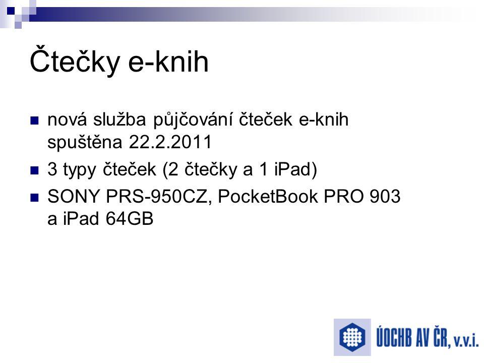 Čtečky e-knih nová služba půjčování čteček e-knih spuštěna 22.2.2011 3 typy čteček (2 čtečky a 1 iPad) SONY PRS-950CZ, PocketBook PRO 903 a iPad 64GB