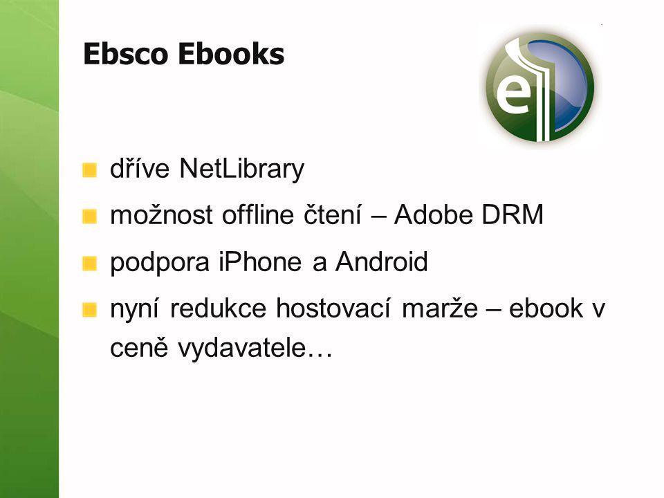 dříve NetLibrary možnost offline čtení – Adobe DRM podpora iPhone a Android nyní redukce hostovací marže – ebook v ceně vydavatele…