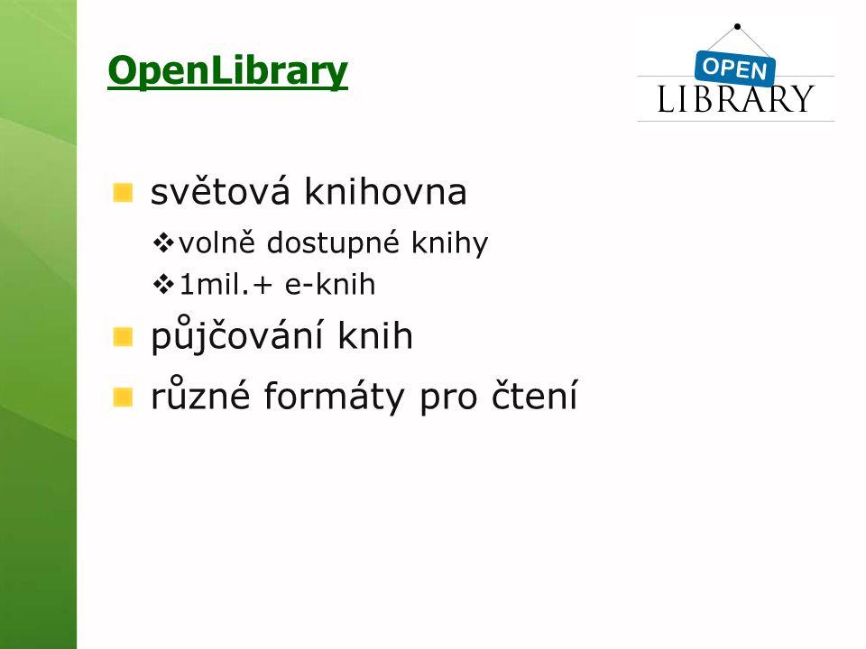 OpenLibrary světová knihovna  volně dostupné knihy  1mil.+ e-knih půjčování knih různé formáty pro čtení