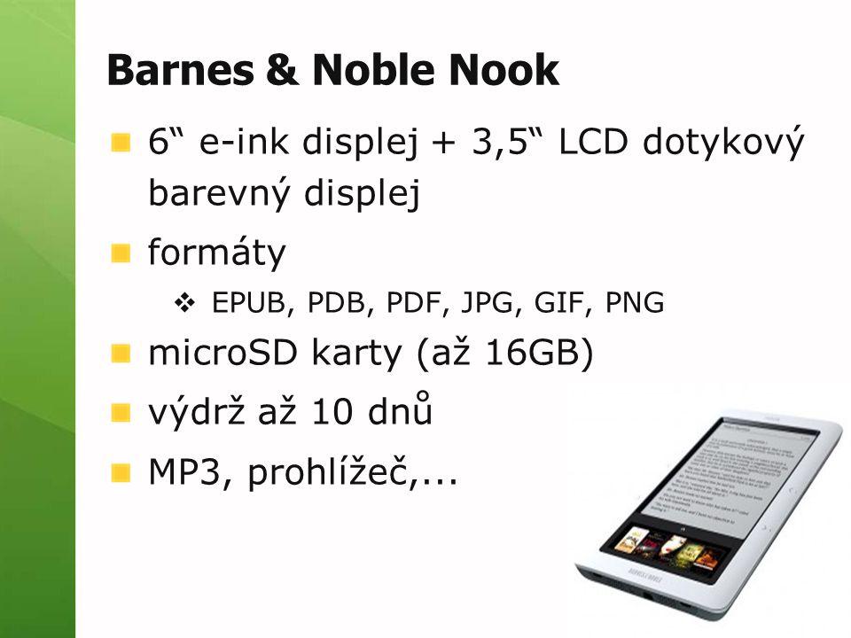 """Barnes & Noble Nook 6"""" e-ink displej + 3,5"""" LCD dotykový barevný displej formáty  EPUB, PDB, PDF, JPG, GIF, PNG microSD karty (až 16GB) výdrž až 10 d"""
