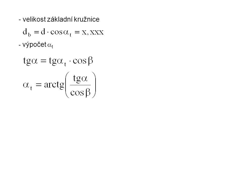 - velikost základní kružnice - výpočet  t