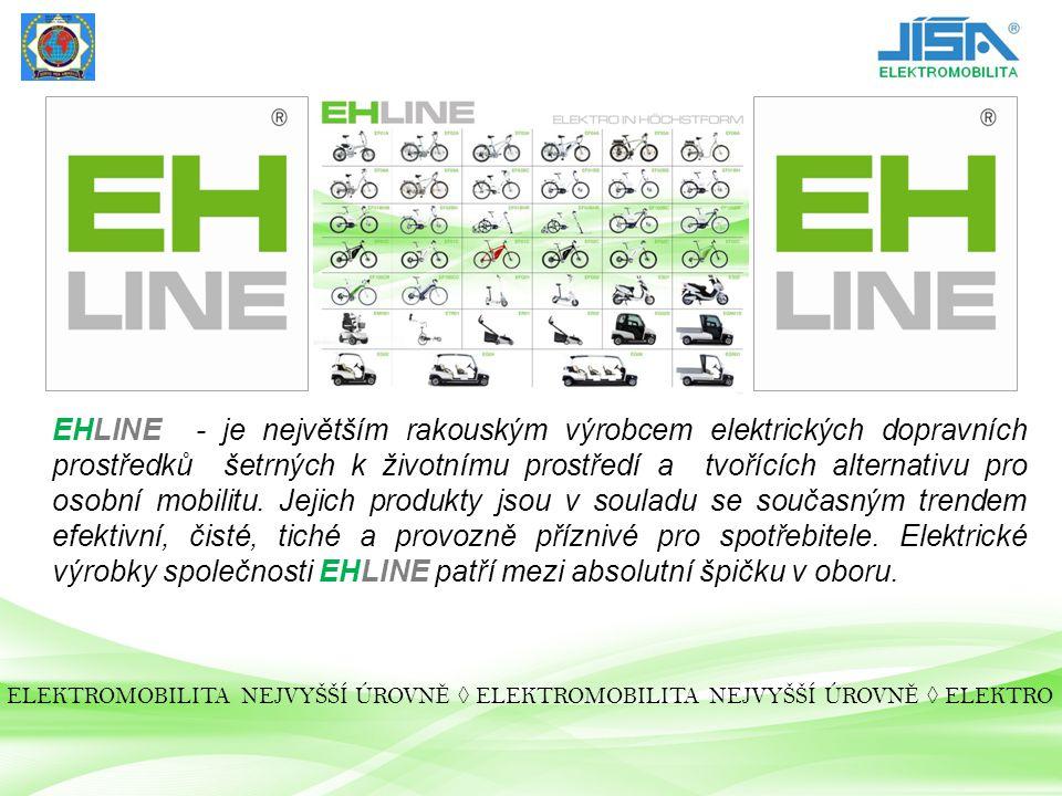 EHLINE E-Kola 2012 Série A EF01A Skládací kolo EF02A Dámské kolo 28 EF03A Horské kolo 26 EF04A Pánské kolo 26 EF06A Kolo s nízkým nástupem 28 EF08A Dámské kolo 26 28.490,- 37.040,- 37.040,- 37.040,- 37.990,- 37.040,- ELEKTROMOBILITA NEJVYŠŠÍ ÚROVN Ě ◊ ELEKTROMOBILITA NEJVYŠŠÍ ÚROVN Ě ◊ ELEKTRO