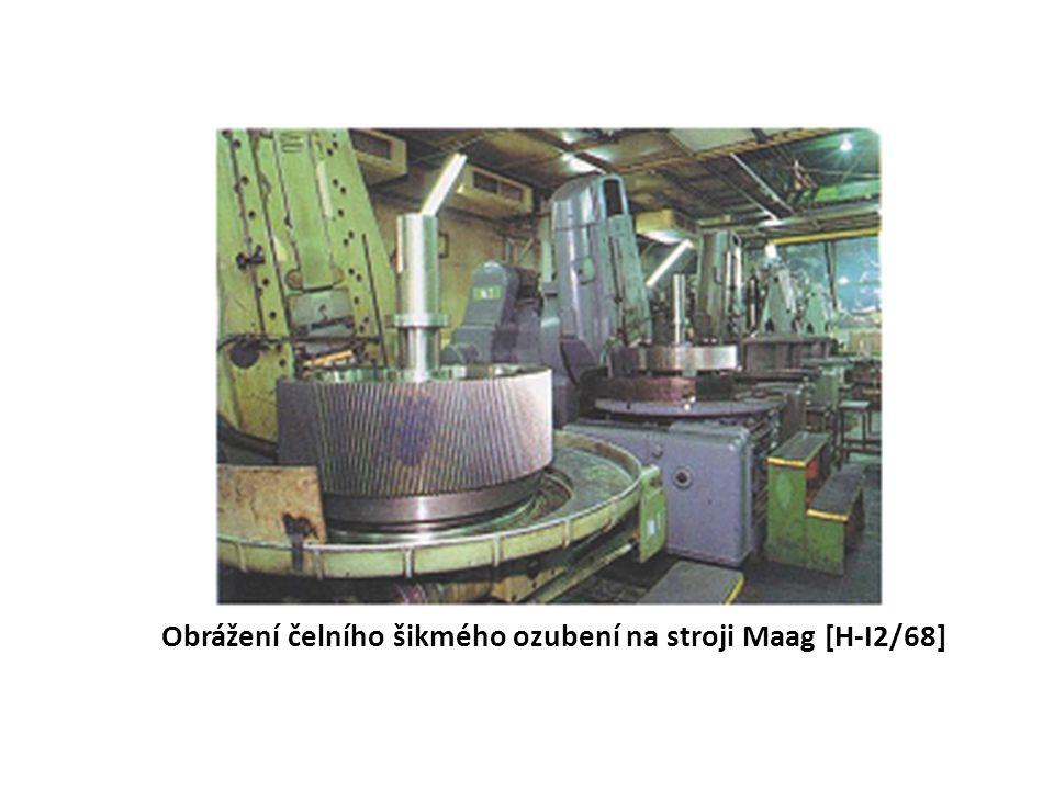 Obrážení čelního šikmého ozubení na stroji Maag [H-I2/68]