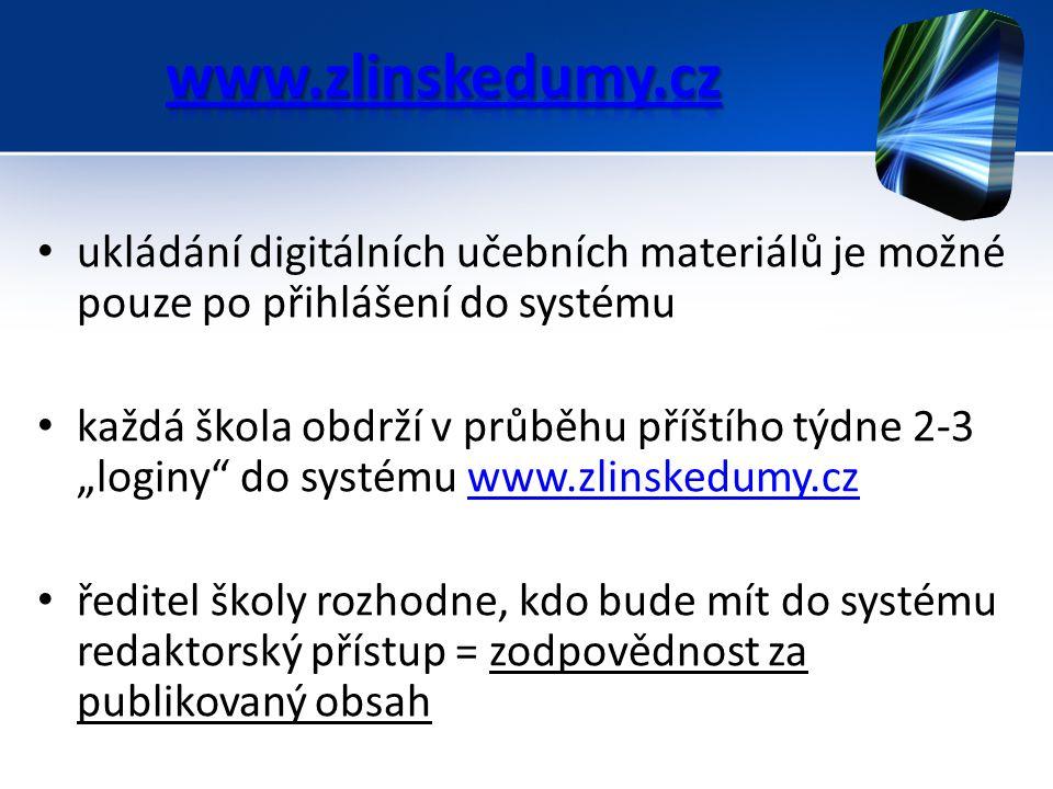 """ukládání digitálních učebních materiálů je možné pouze po přihlášení do systému každá škola obdrží v průběhu příštího týdne 2-3 """"loginy"""" do systému ww"""