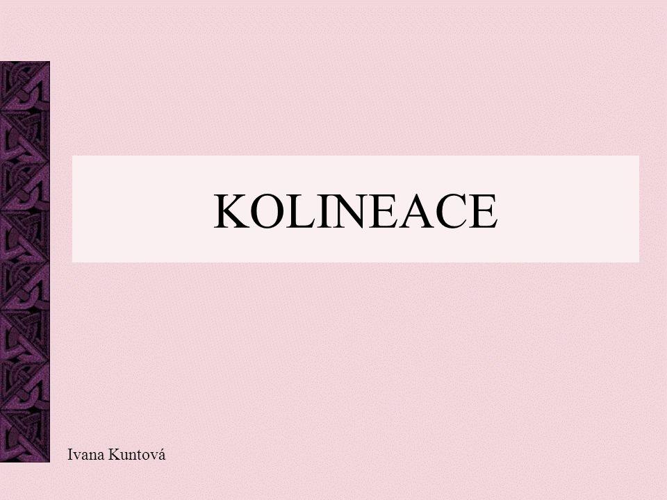 KOLINEACE Ivana Kuntová
