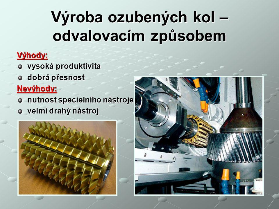 Výroba ozubených kol – obrážecí hřeben (MAAG) Obrážení hřebenovým nožem Je to jeden z nejpřesnějších způsobů obrábění ozubených kol, nástroj je ve tvaru ozubeného hřebene, má lichoběžníkový profil a vykonává řezný pohyb ve směru kolmém k čelní ploše obráběného kola, u nás je nejčastěji používaný odvalovací stroj systému MAAG