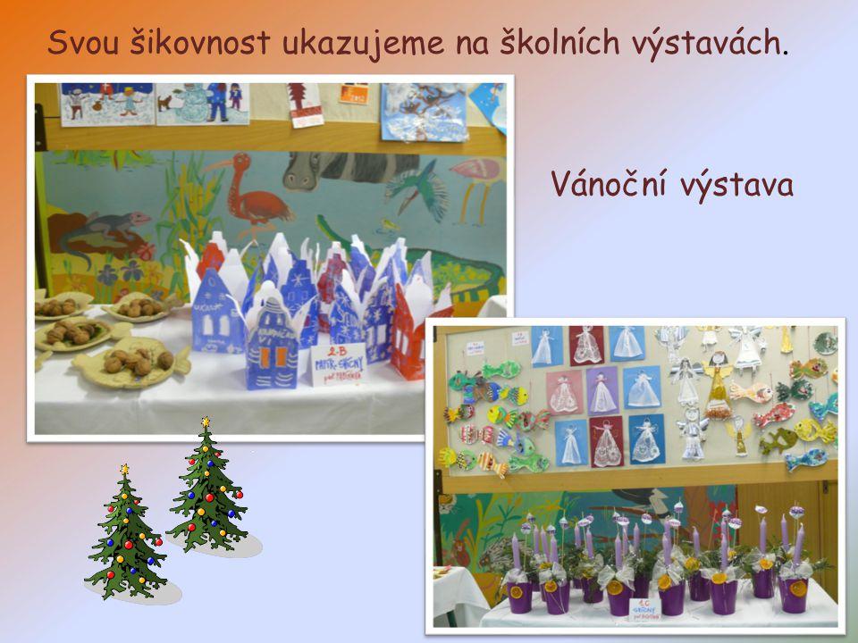 Vánoční výstava Svou šikovnost ukazujeme na školních výstavách.