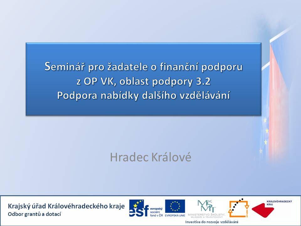 Program 09.00 – 10.30 Projektová část – vymezení základních pojmů, seznámení s OP VK – oblast podpory 3.2, kritéria 3.