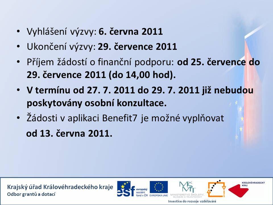 Vyhlášení výzvy: 6. června 2011 Ukončení výzvy: 29. července 2011 Příjem žádostí o finanční podporu: od 25. července do 29. července 2011 (do 14,00 ho
