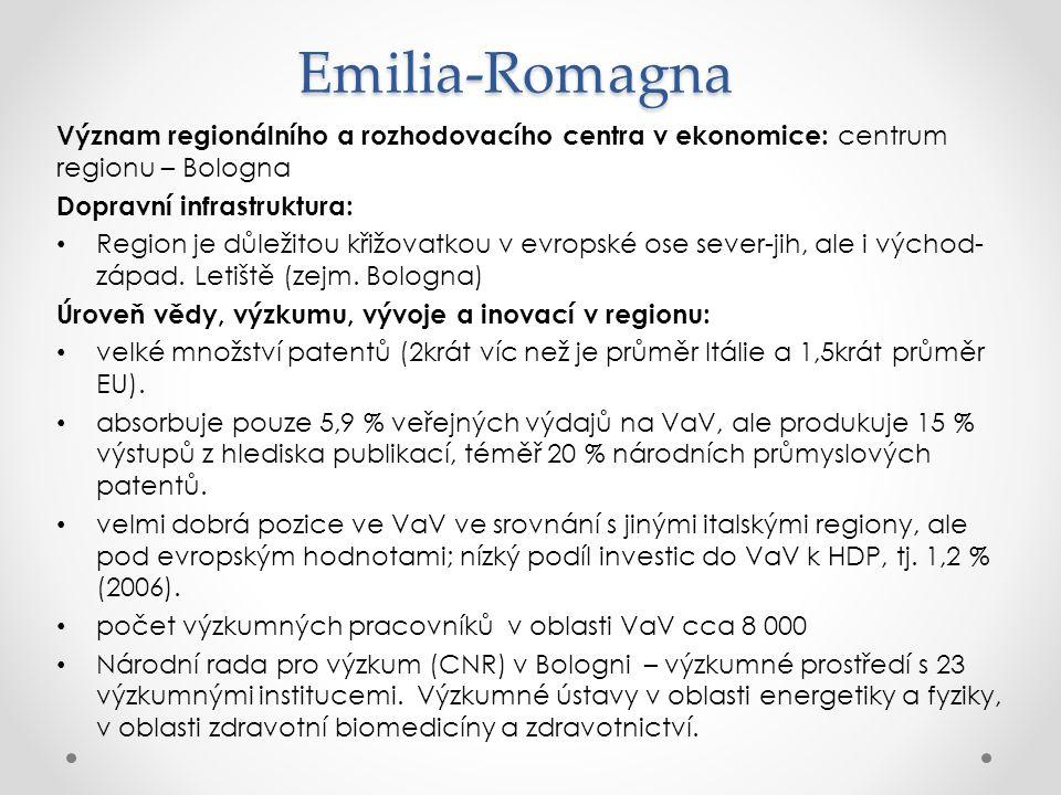 Emilia-Romagna Význam regionálního a rozhodovacího centra v ekonomice: centrum regionu – Bologna Dopravní infrastruktura: Region je důležitou křižovat