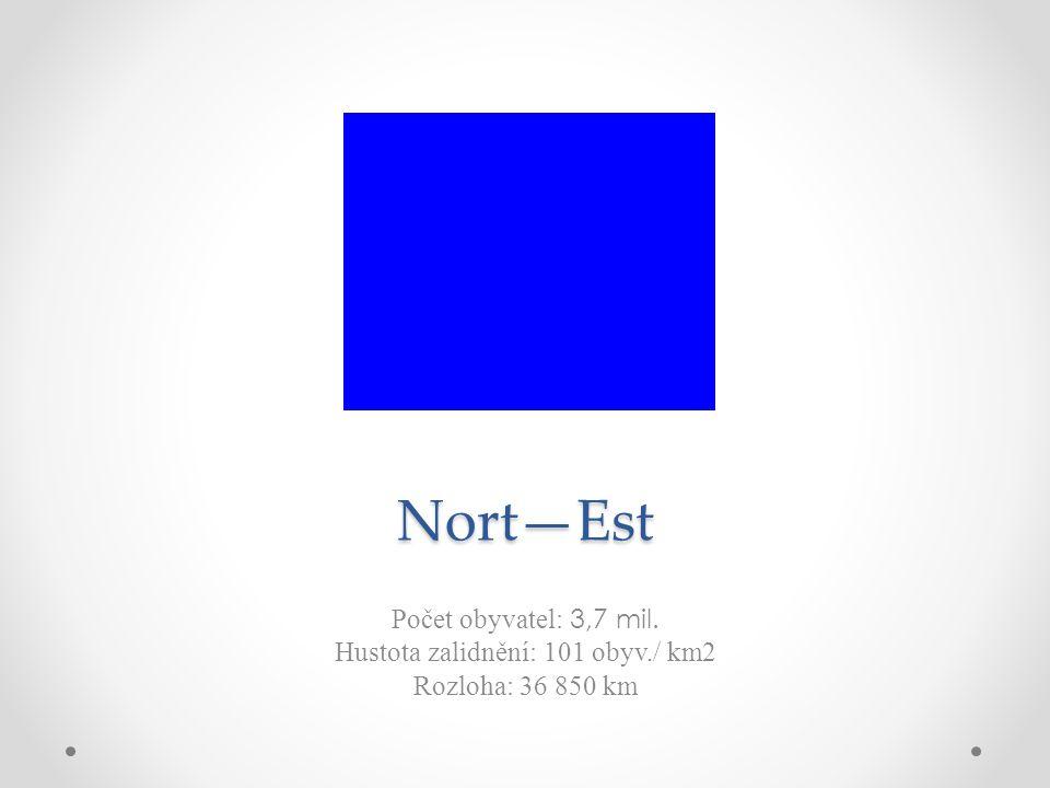 Nort—Est Počet obyvatel: 3,7 mil. Hustota zalidnění: 101 obyv./ km2 Rozloha: 36 850 km