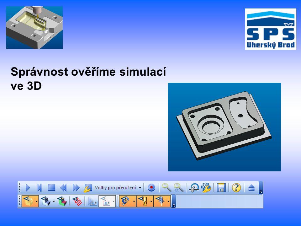 Použitá literatura a zdroj: CAD-CAM SYSTÉM EDGECAM - systémový elektronický manuál - nápověda v systému - výukové kurzy v systému - vytváření a použití vlastních prací v systému Edgecam