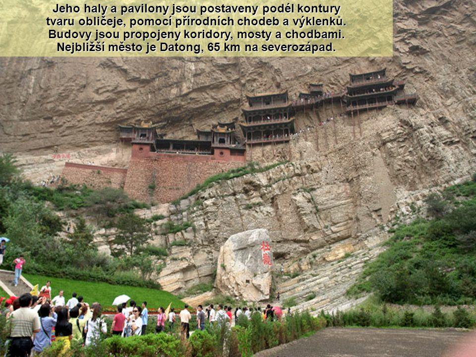 Xuan Kong Si : Visutý čínský buddhistický klášter je postavený na strmý sráz nad Jinlong Canyon, poblíž Mount Heng v provincii Shanxi.