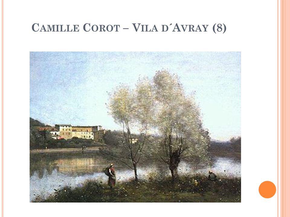 C AMILLE C OROT – V ILA D ´A VRAY (8)