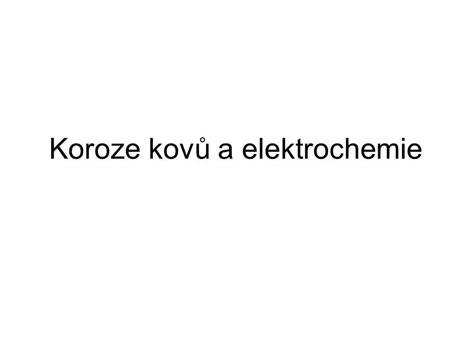 Koroze kovů a elektrochemie
