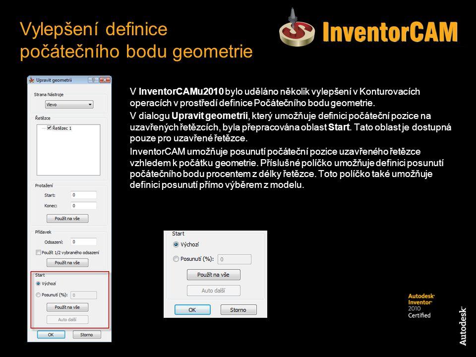 V InventorCAMu2010 bylo uděláno několik vylepšení v Konturovacích operacích v prostředí definice Počátečního bodu geometrie. V dialogu Upravit geometr