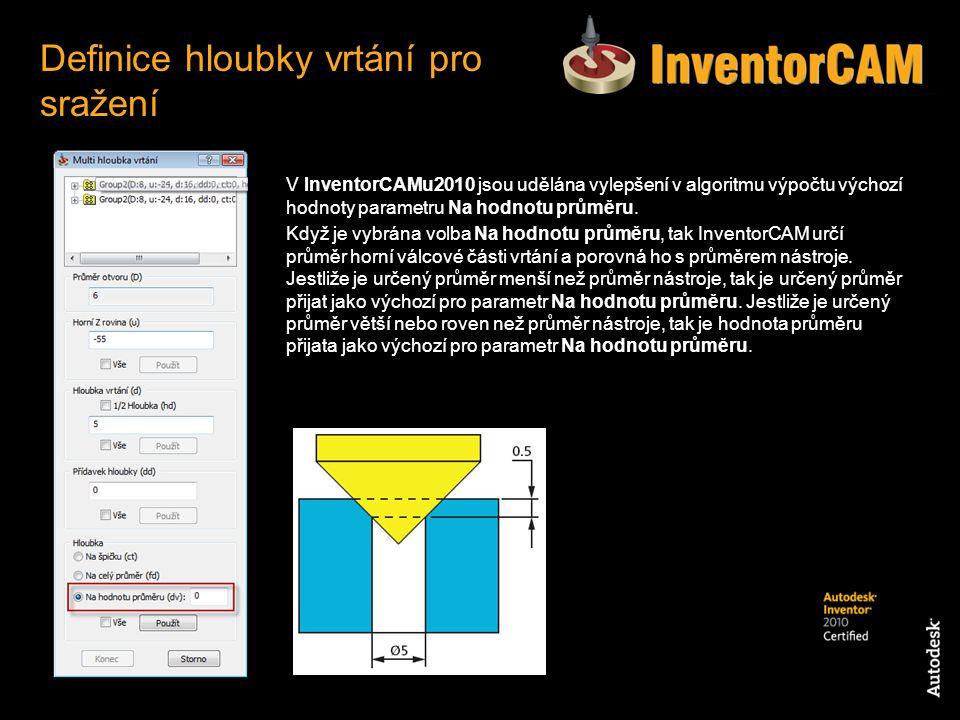V InventorCAMu2010 jsou udělána vylepšení v algoritmu výpočtu výchozí hodnoty parametru Na hodnotu průměru. Když je vybrána volba Na hodnotu průměru,