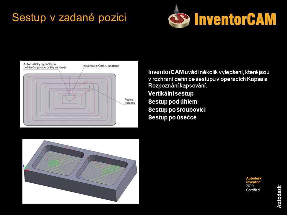 InventorCAM uvádí několik vylepšení, které jsou v rozhraní definice sestupu v operacích Kapsa a Rozpoznání kapsování. Vertikální sestup Sestup pod úhl