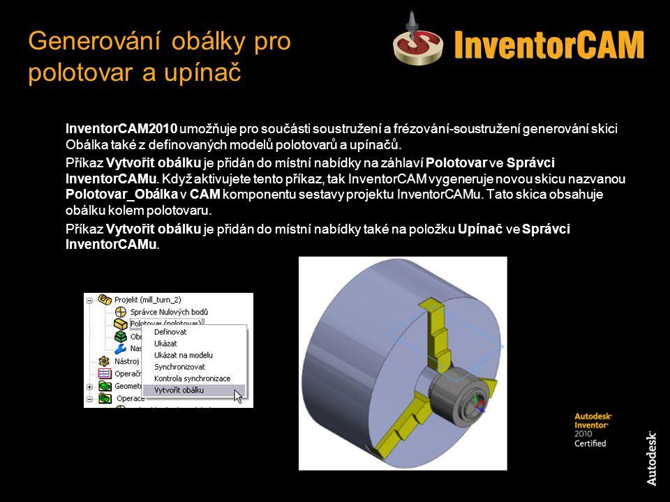 InventorCAM2010 umožňuje pro součásti soustružení a frézování-soustružení generování skici Obálka také z definovaných modelů polotovarů a upínačů. Pří