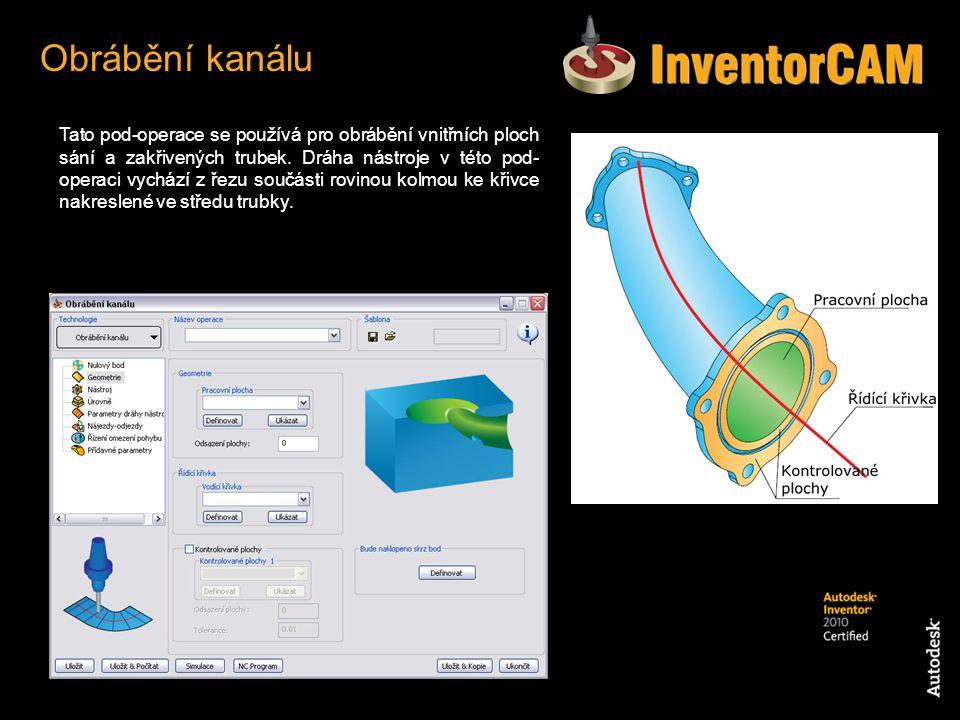 Tato pod-operace se používá pro obrábění vnitřních ploch sání a zakřivených trubek. Dráha nástroje v této pod- operaci vychází z řezu součásti rovinou