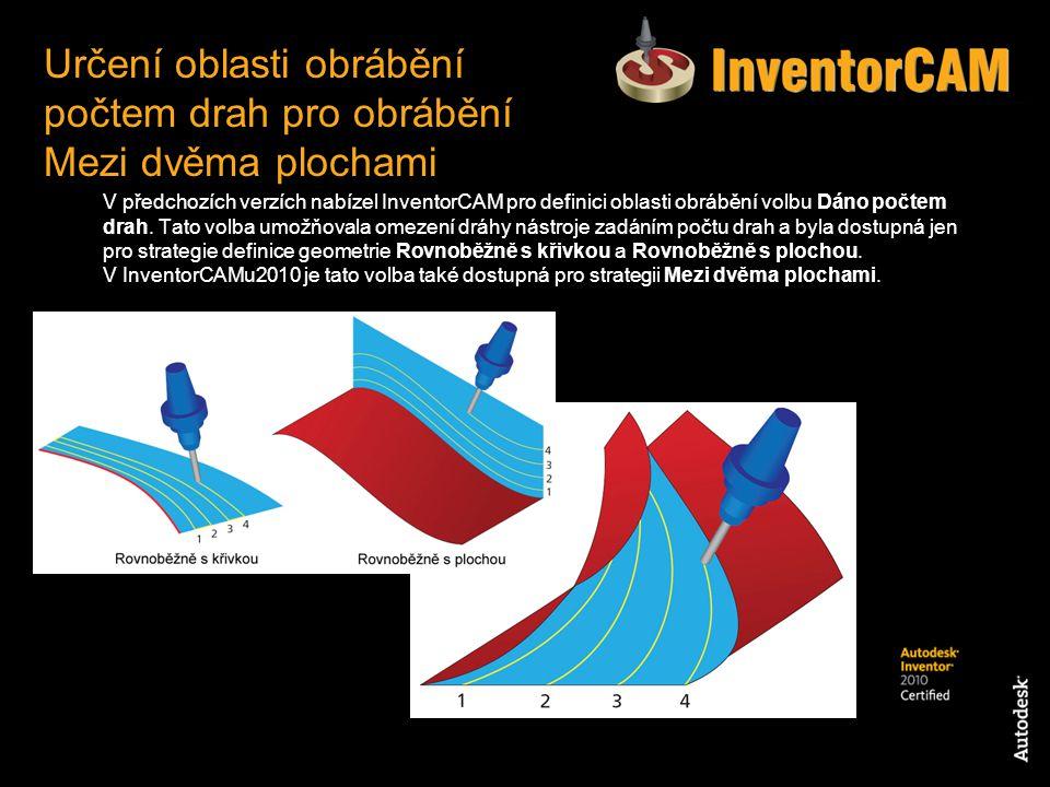 V předchozích verzích nabízel InventorCAM pro definici oblasti obrábění volbu Dáno počtem drah. Tato volba umožňovala omezení dráhy nástroje zadáním p