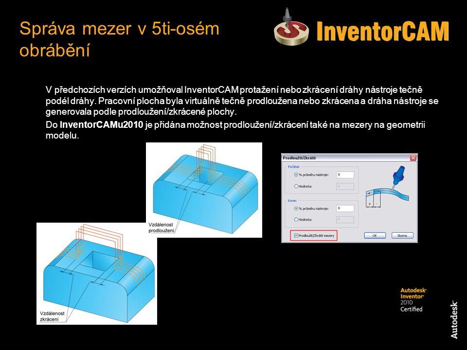 V předchozích verzích umožňoval InventorCAM protažení nebo zkrácení dráhy nástroje tečně podél dráhy. Pracovní plocha byla virtuálně tečně prodloužena