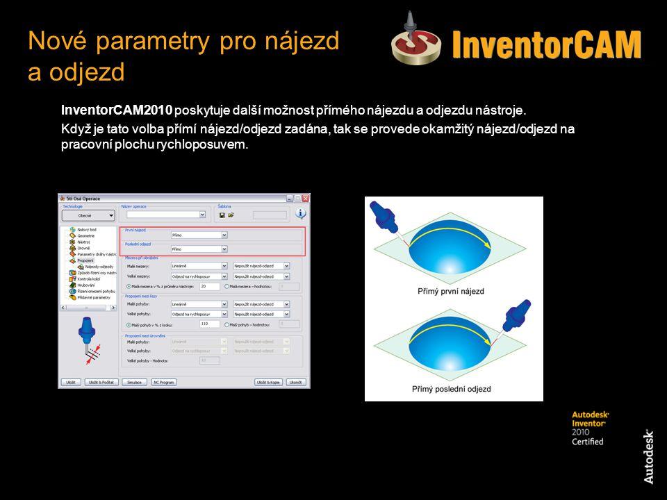 InventorCAM2010 poskytuje další možnost přímého nájezdu a odjezdu nástroje. Když je tato volba přímí nájezd/odjezd zadána, tak se provede okamžitý náj