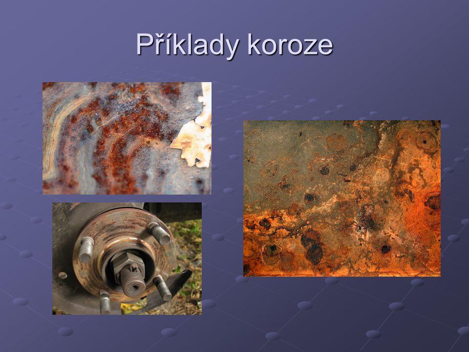 Příklady koroze