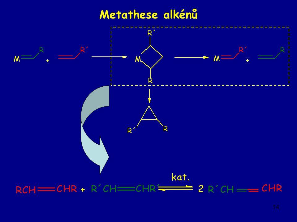14 Metathese alkénů