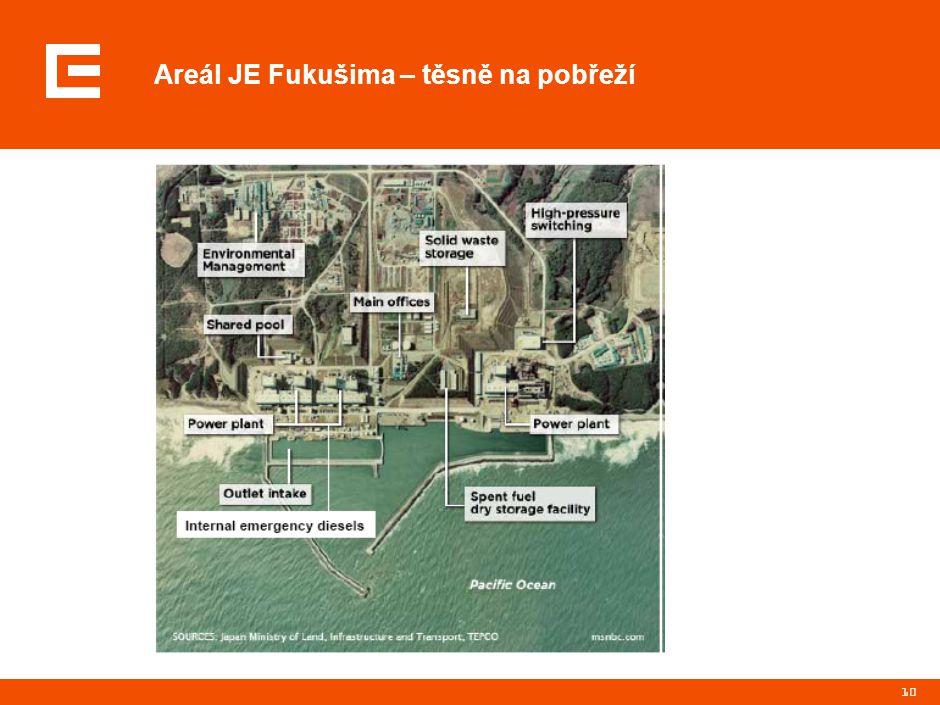 10 Areál JE Fukušima – těsně na pobřeží