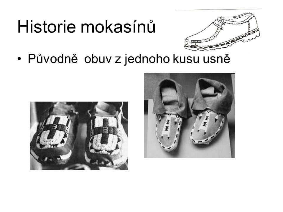 Historie mokasínů Původně obuv z jednoho kusu usně