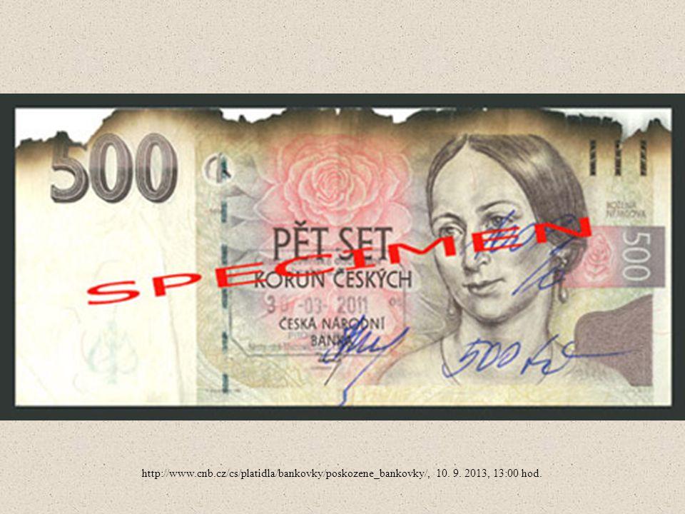 http://www.cnb.cz/cs/platidla/bankovky/poskozene_bankovky/, 10. 9. 2013, 13:00 hod.