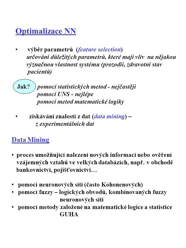 Optimalizace NN výběr parametrů (feature selection) určování důležitých parametrů, které mají vliv na nějakou význačnou vlastnost systému (prozodii, z