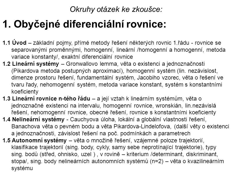 1.6 Stabilita – Ljapunovská stabilita /lin.systém/, stejnoměrná stabilita /lin.