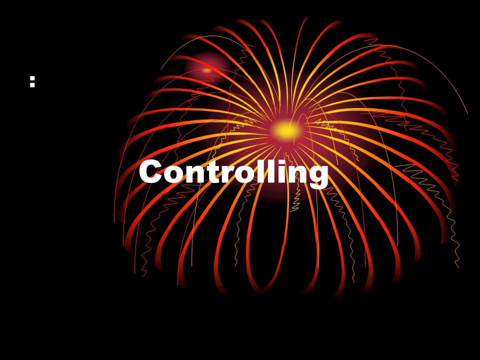 : Controlling