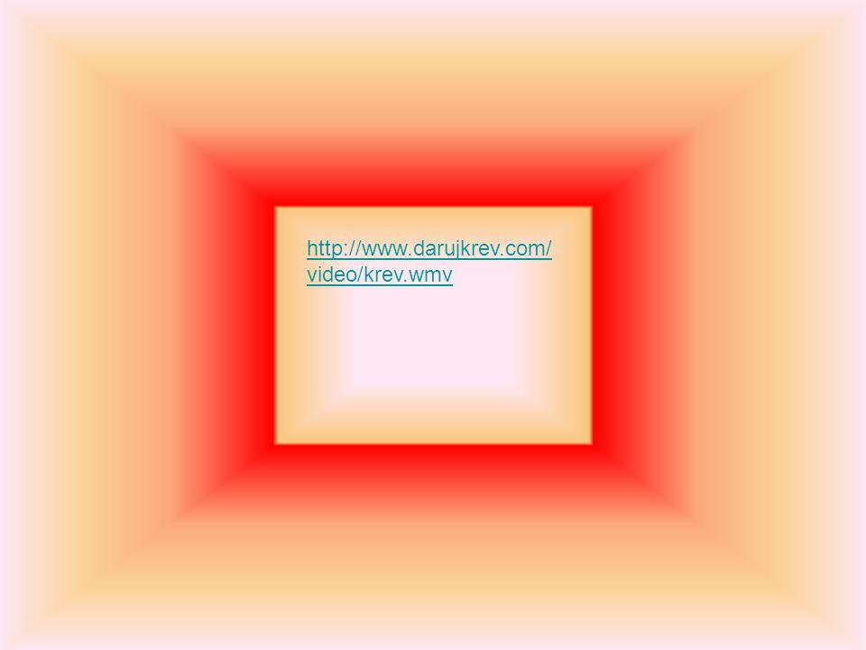 http://www.darujkrev.com/ video/krev.wmv