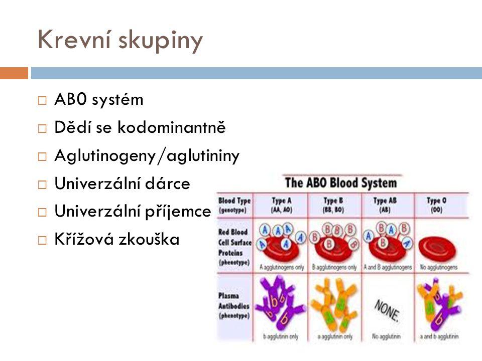 Rh-systém  C/c, D/d, E/e antigeny  Rh + /Rh -  Protilátky proti D-antigenu se tvoří pouze při styku Rh + krve s Rh - negativní = senzibilizace  Klinický význam  Inkompatibilní krevní transfuze  Gravidita Fetální erytroblastóza (MHN)